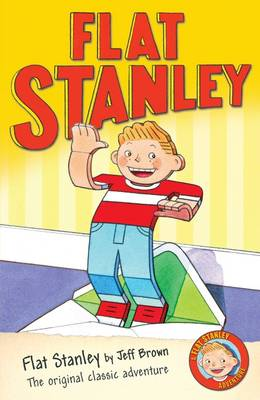 Flat Stanley - Chapter Book by Jeff Brown
