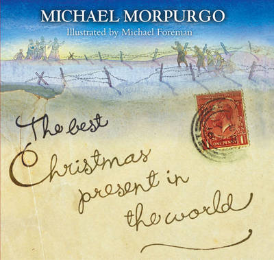 The Best Christmas Present in the World by Michael Morpurgo