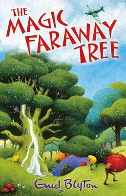 The Magic Faraway Tree (Enchanted Wood) by Enid Blyton