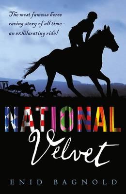 National Velvet by Enid Bagnold