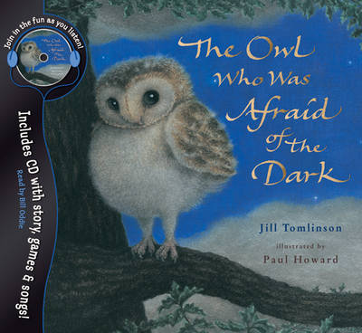 Owl Who Was Afraid Of The Dark - Book & CD by Jill Tomlinson