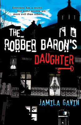 The Robber Baron's Daughter by Jamila Gavin