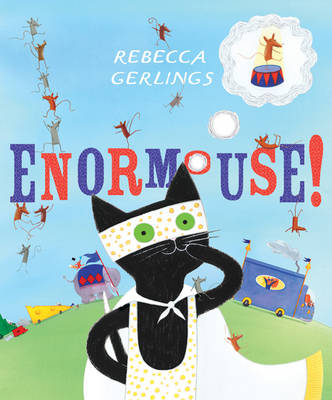 Enormouse by Rebecca Gerlings