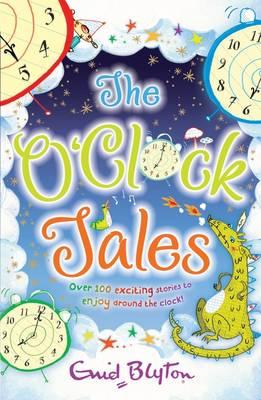 The O'clock Tales by Enid Blyton