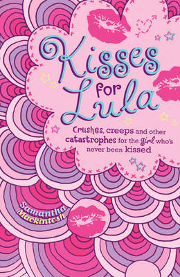 Kisses for Lula by Samantha Mackintosh