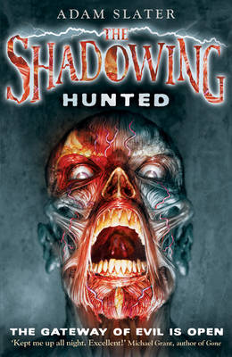 The Shadowing : Hunted by Adam Slater