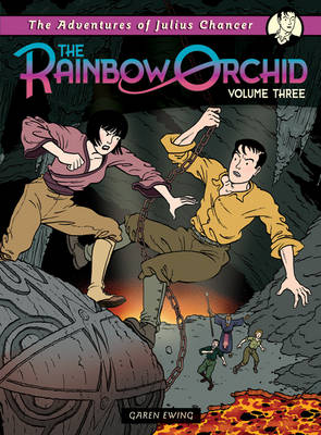 The Rainbow Orchid Adventures of Julius Chancer Vol 3 by Garen Ewing