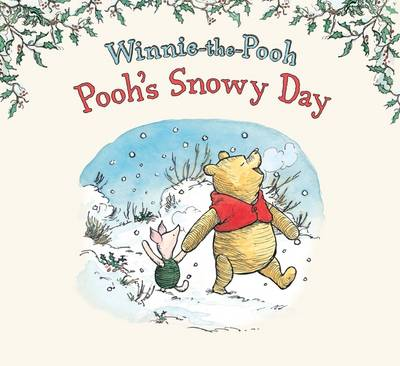 Winnie-the-Pooh Pooh's Snowy Day by