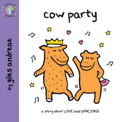 Cow Party (World of Happy) by Giles Andreae