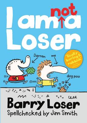 Barry Loser: I am Not a Loser by Jim Smith