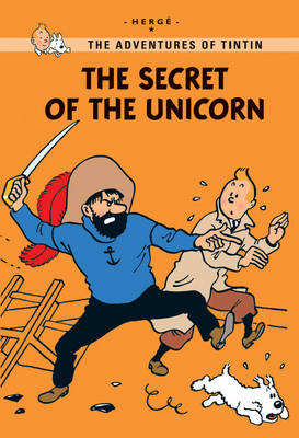The Adventures of Tintin : The Secret of the Unicorn by Herge