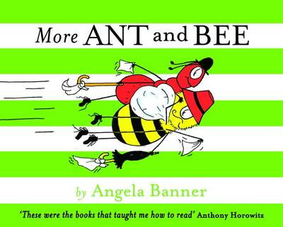 More Ant and Bee by Angela Banner