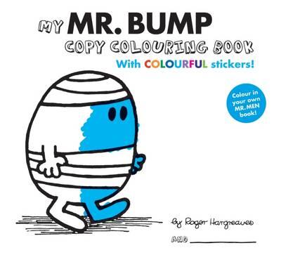 Mr Men Colour Your Own Mr Bump by Egmont UK Ltd