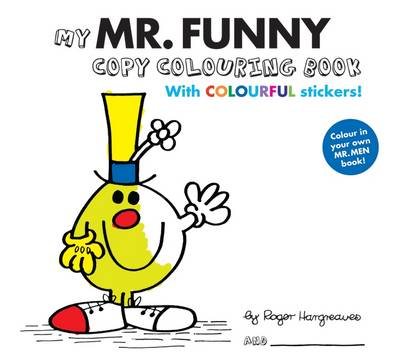 Mr Men Colour Your Own Mr Funny by