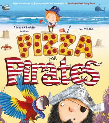 Pizza for Pirates by Adam Guillain, Charlotte Guillain