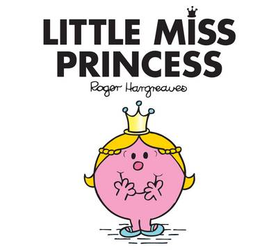 Little Miss Princess by Roger Hargreaves