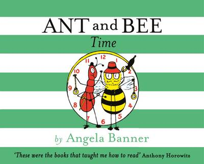 Ant and Bee Time by Angela Banner
