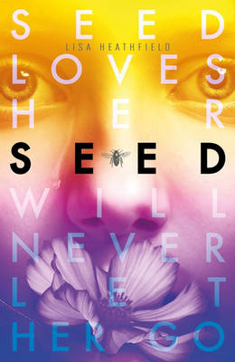 Seed by Lisa Heathfield