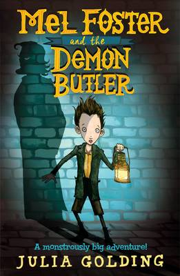 Mel Foster and the Demon Butler by Julia Golding