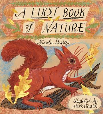 A First Book of Nature by Nicola Davies