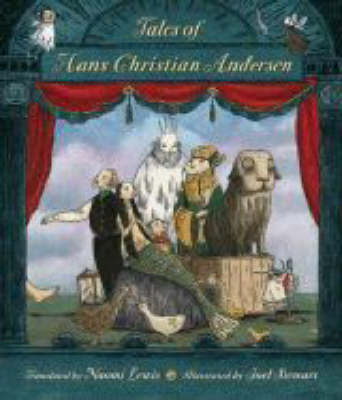 Fairy Tales Of Hans Christian Andersen by Hans Christian Andersen, Naomi Lewis