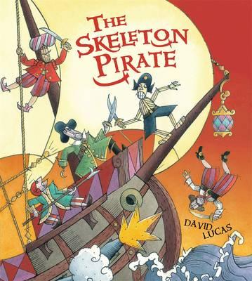 The Skeleton Pirate by David Lucas