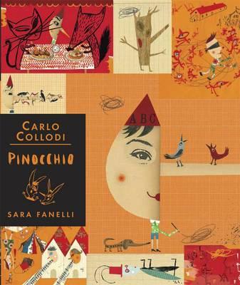Pinocchio - Illustrated Edition by Carlo Collodi, Sara Fanelli