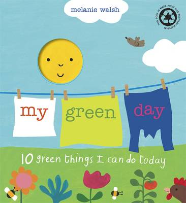 My Green Day by Melanie Walsh