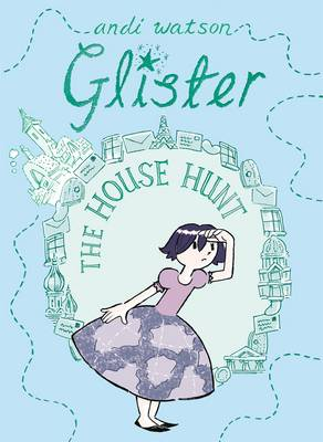 Glister: The House Hunt by Andi Watson