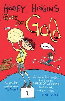Hooey Higgins Goes for Gold by Steve Voake