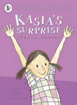 Kasia's Surprise by Stella Gurney