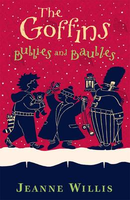 The Goffins: Bubbies and Baubles by Jeanne Willis