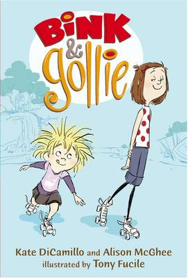 Bink and Gollie by Kate DiCamillo, Alison McGhee