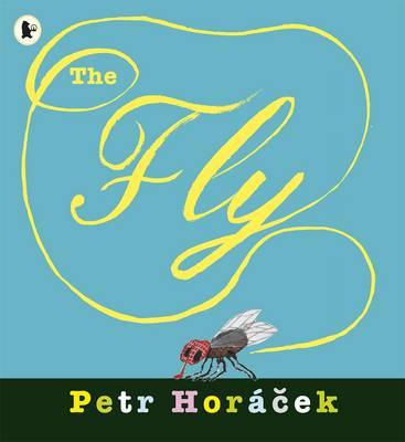 The Fly by Petr Horacek