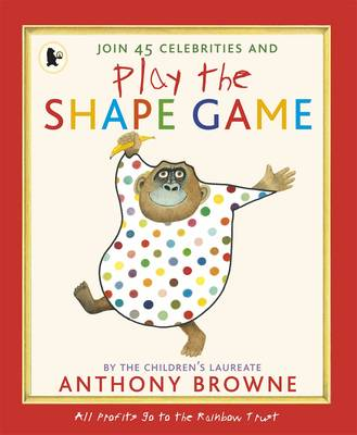 Play the Shape Game by Anthony Browne