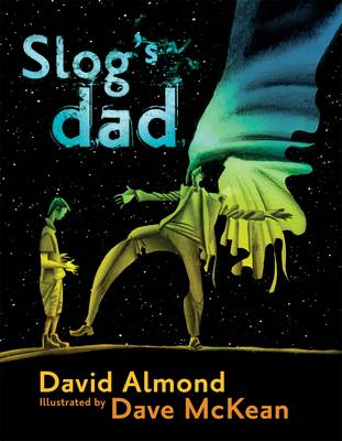 Slog's Dad by David Almond