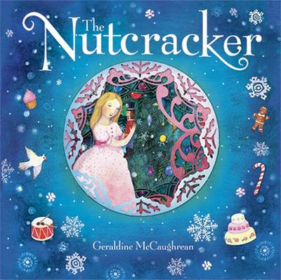 The Nutcracker by Geraldine McCaughrean