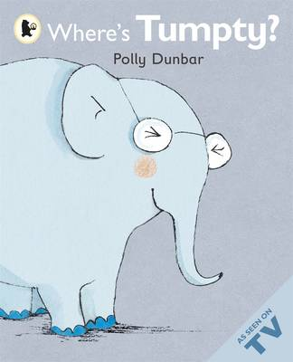 Where's Tumpty? by Polly Dunbar