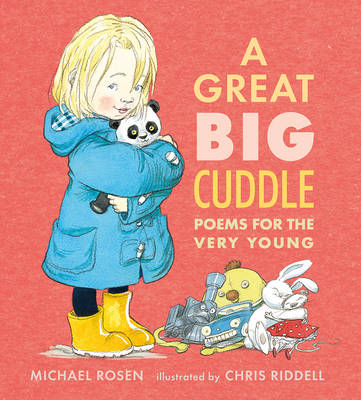 A Great Big Cuddle by Michael Rosen