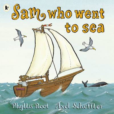 Sam Who Went to Sea by Phyllis Root