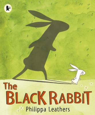The Black Rabbit by Philippa Leathers