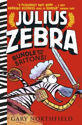 Julius Zebra: Bundle with the Britons by Gary Northfield