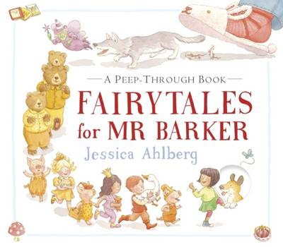 Fairytales for Mr Barker by Jessica Ahlberg