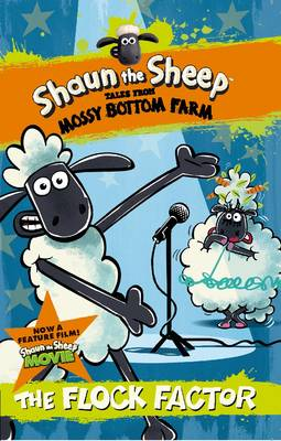 Shaun the Sheep - Tales from Mossy Bottom Farm The Flock Factor by Martin Howard