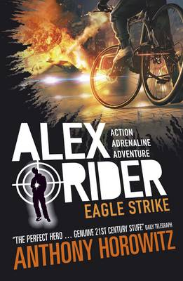 Alex Rider: Eagle Strike (4) by Anthony Horowitz
