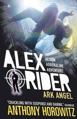 Alex Rider: Ark Angel (6) by Anthony Horowitz
