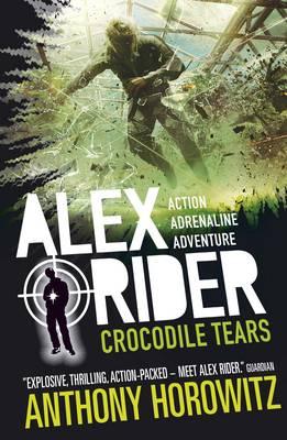 Alex Rider: Crocodile Tears (8) by Anthony Horowitz