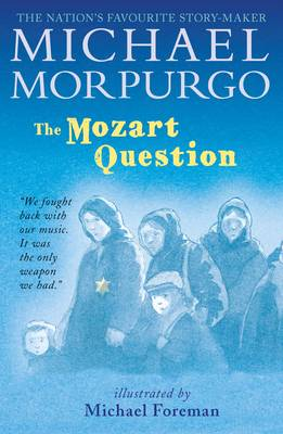 The Mozart Question by Michael Morpurgo