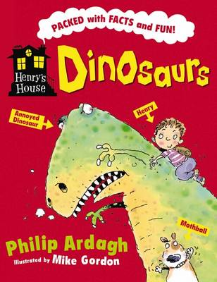 Henry's House: Dinosaurs by Philip Ardagh