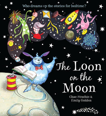 The Loon in the Moon by Chae Strathie